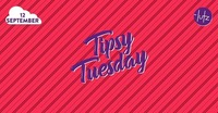 Tipsy Tuesday - 12.09.2017@lutz - der club