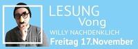 Lesung - Willy Nachdenklich