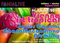 Vienna ist Tropical@Fania Live