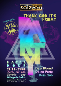Thank God it`s Friday/DJ Mike Molino