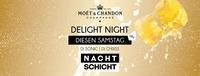 Moët & Chandon Delight Night - Diesen Samstag@Nachtschicht