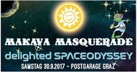 MAKAvA Masquerade – Delighted Spaceodyssey@Postgarage