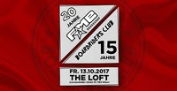 20 Jahre FAME - 15 Jahre Boardriders Club@The Loft