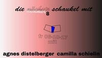 Die Schaukel #8: Agnes Distelberger x Camilla Schielin@Brick-5