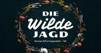 Die Wilde Jagd LIVE (Bureau B / DE)@Grelle Forelle