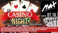 ▲▼ Casino Night - probier dein Glück ▲▼@MAX Disco