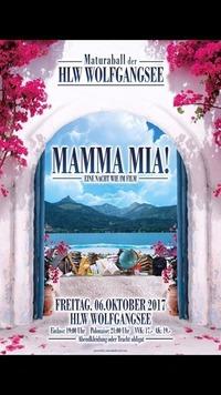 MAMMA MIA! - Eine Nacht wie im Film/ Maturaball der HLW Wolfgangsee@HLW Wolfgangsee