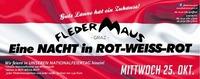 Eine NACHT in Rot-Weiss-Rot!@Fledermaus Graz