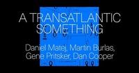 Cluster ensemble: A Transatlantic Something@Brick-5