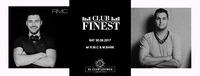 Club Finest w/ RMC & MBark@K1 - Club Lounge