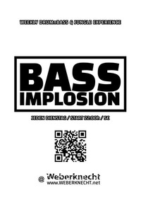 Bass Implosion@Weberknecht