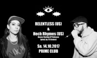 Relentless & Hech Rhymes (US) - Prime Club