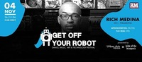 Get Off Your Robot Festival '17 Day 3: Rich Medina (US)@Roxy Club