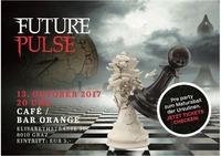 Future Pulse - Pre-Party der Grazer Ursulinen@Orange