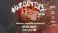 WeGetSick Rampage Party ft. Wienerwald Trails@The Loft