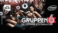 Gruppen6 - Die Getränke & DJ-Eskalation@Empire St. Martin