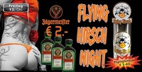 Flying Hirsch Night@Mausefalle