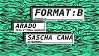 Format B, Arado, Sascha Cawa I Pratersauna Selected@Pratersauna