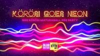 Körösi goes Neon - Maturaball PreParty@Club Motion