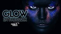 GLOW IN the DARK@Musikpark-A1