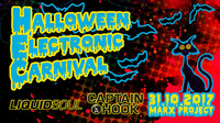 HALLOWEEN- ELECTRONIC CARNIVAL - 31.10.2017 mit LIQUID SOUL, CAPTAIN HOOK und MATERIA