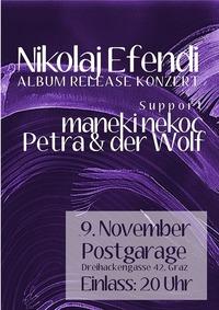 Nikolaj Efendi Album Release w/ maneki nekoc, Petra & der Wolf@Postgarage