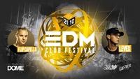 EDM CLUB Festival w./ FLIP Capella & LEVEX@Praterdome