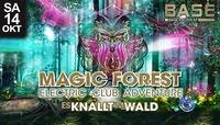 Magic Forest - es Knallt im Wald@BASE