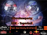 Aftershowparty HAK - SuperBall@Moon's