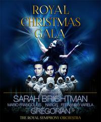 ROYAL CHRISTMAS GALA mit Sarah Brightman, Gregorian und Special Guests