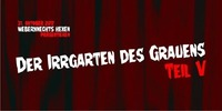 Der Irrgarten des Grauens #5 - mit Captain Knife & Do You Spider@Weberknecht