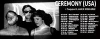 Ceremony [shoegaze, USA] / Alex Kelman / Manic Youth / @FLUC@Fluc / Fluc Wanne