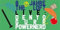 8 Jahre The Loft@The Loft