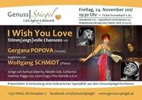 I Wish You Love – Stimm[ungs]volle Chansons im Kleinkunst-Café GenussSpiegel@Genuss-Spiegel - Café, Kunst & Kulinarik