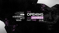 Club Schwarzenberg - Opening Weekend Part Two