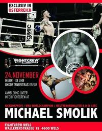 Fightcrew present  Michael Smolik @Fightcrew Gym Wels