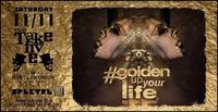 Goldenupyourlife by Dino Sadino@Take Five