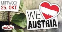 We love Austria :-)@Fullhouse
