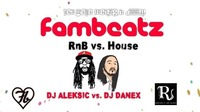 ☆fambeatz☆ RnB vs House #der neue Freitag@Riverside