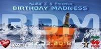 Birthday Madness 2018@Schatzi Bar
