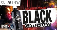 Cube One - Black Saturday@Cube One