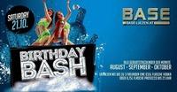 Birthday BASH August-September-Oktober geborene@BASE
