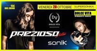 PREZIOSO Live @ Dolce Vita@Dolce Vita Discopub