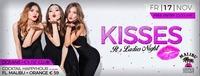 KISSes - It's Ladies Night@oceans House Club