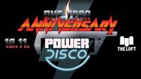 POWER DISCO ϟ One Year Anniversary@The Loft