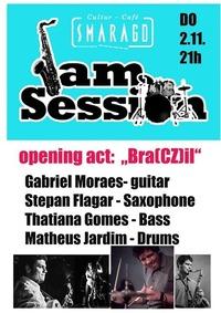 Bra(CZ)il / Opener Jam Session@Smaragd
