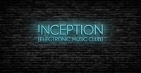 Inception // electronic music club ★ Opening Party@ZICK ZACK