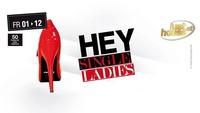 Hey Single Ladies@Lusthouse