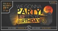 It's Yo Birthday x 27/10/17@Scotch Club