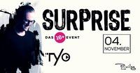 Surprise / 16+@Club Privileg